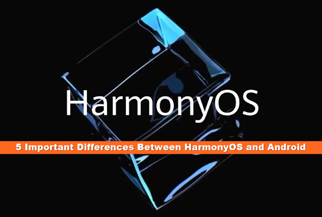 difference between Android and HarmonyOS
