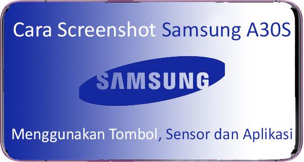 Cara Screenshot Samsung A30S