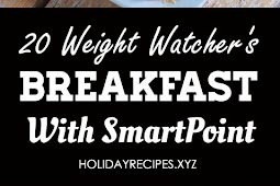 20 Weight Watchers BREAKFAST Recipes with Smart Point