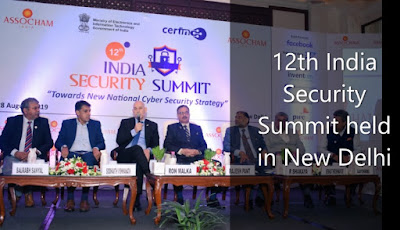 "12th India Security Summit on ""Towards New National Cyber Security Strategy"" held in New Delhi"