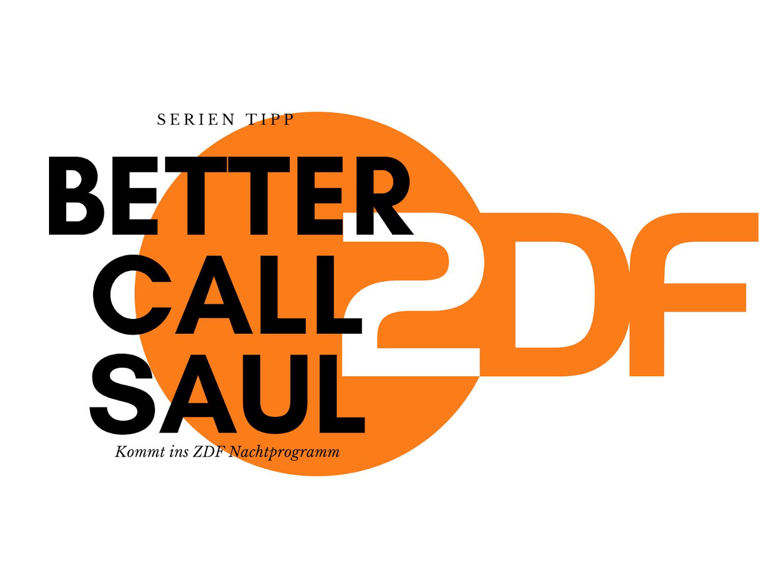 Better Call Saul kommt ins Nachtprogramm des ZDF   Schaltet schon mal die Mediathek scharf, hier kommt ein Tipp