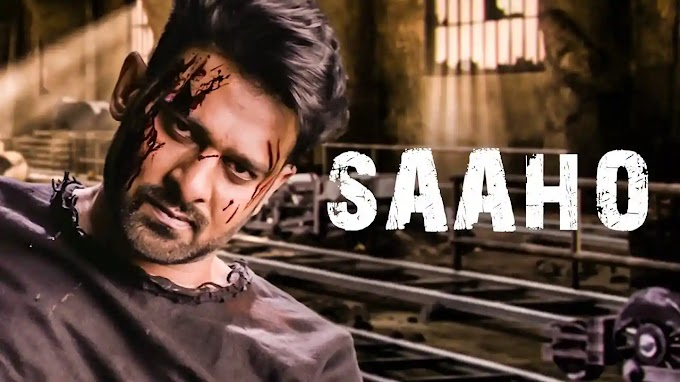 Saaho Full Movie Download in Hindi 720p and 1080p and Watch Online For Free - saaho (2019) full movie download Actor Prabhas