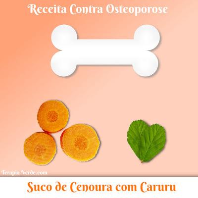 Receita Contra Osteoporose: Suco de Cenoura com Caruru