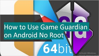How to Use Game Guardian on Android Non Rooted Devices