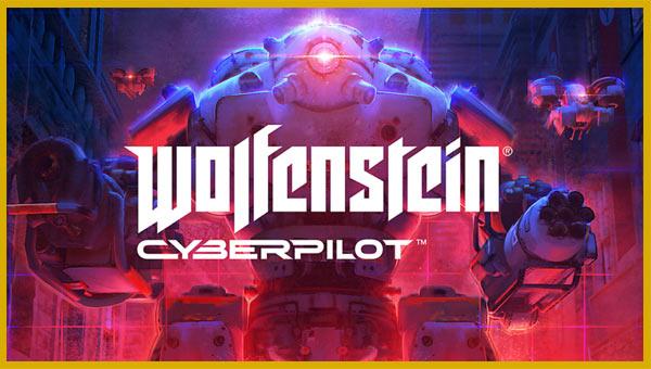 تحميل لعبة Wolfenstein Cyberpilot