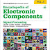 Encyclopedia of Electronic Components Volume 2: LEDs, LCDs, Audio, Thyristors, Digital Logic, and Amplification 1st Edition