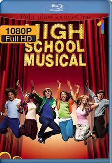 High School Musical [2006] [1080p BRrip] [Latino-Inglés] [GoogleDrive]
