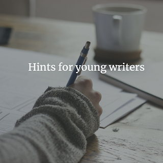 Hints for young writers