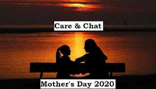 Mother's Day 2020 theme - Care & Chat