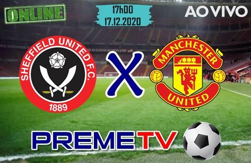 Sheffield x Manchester United Hoje