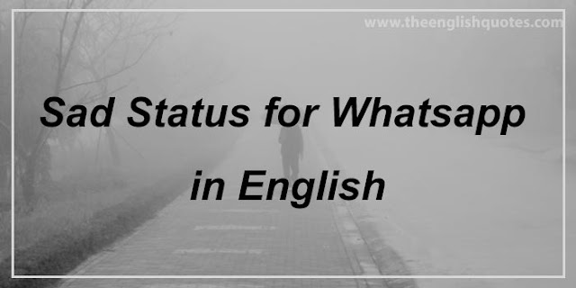 Sad Status for Whatsapp in English