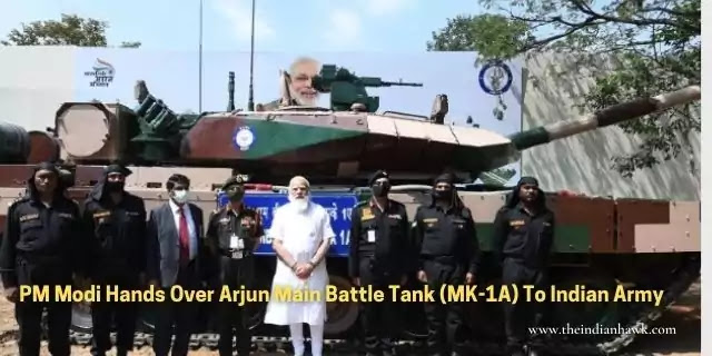 PM MOdi Hands over Arjun MBT(MK-1A) to Indian Army