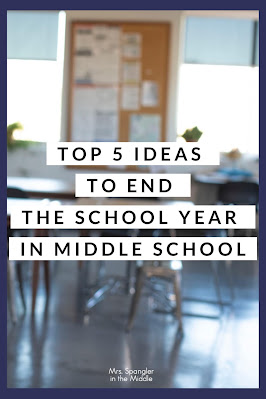 After reflections and surveys, try one of these 5 ideas for ending your school year in middle school!