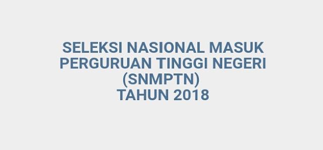 Panduan Mendaftar SNMPTN 2018