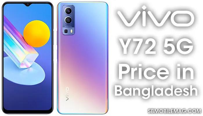 Vivo Y72 5G, Vivo Y72 5G Price, Vivo Y72 5G Price in Bangladesh