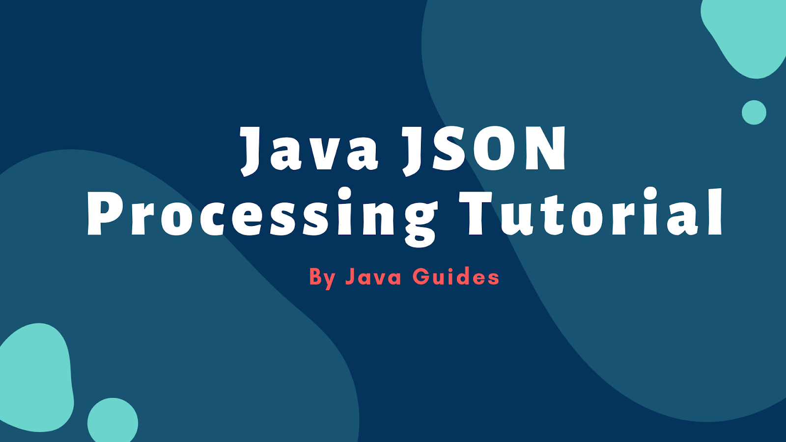 Java JSON Processing Tutorial