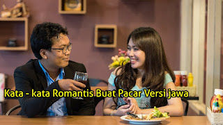 Kata - kata Romantis buat Pacar Versi bahasa jawa