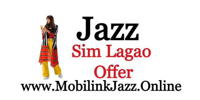 Jazz Sim Lagao Offer | Get Free , SMS & Mints and Mb's