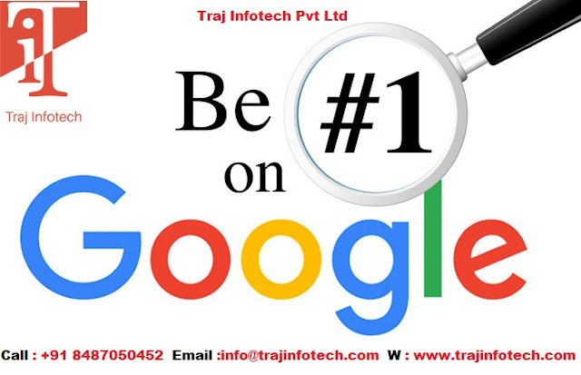 Get higher rank on Google - Traj Infotech
