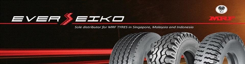 EVERSEIKO Sole distributor for MRF TYRES in Singapore, Malaysia and Indonesia