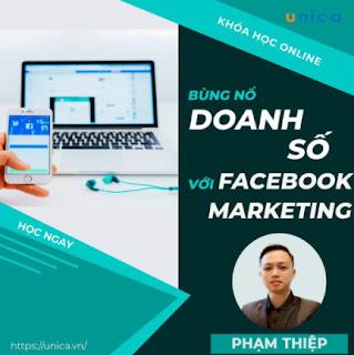 Khóa học MARKETING - Bùng nổ doanh số với facebook marketing [UNICA.VN ebook PDF-EPUB-AWZ3-PRC-MOBI