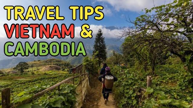 Travel Tips Vietnam and Cambodia