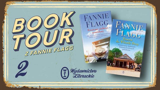 Fannie Flagg - Powrót do Whistle Stop [fragment w ramach Book Tour]