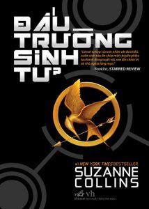 Đấu Trường Sinh Tử - Suzanne Collins