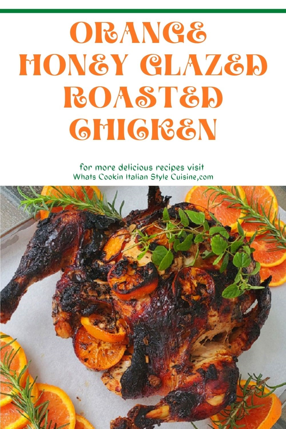 this is the pin on how to make a honey glazed whole roasting chicken