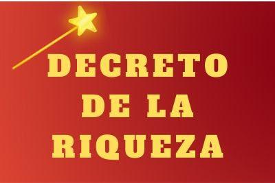 decreto de la riqueza