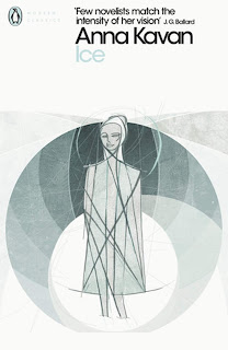Anna Kavan - Ice (Penguin Modern Classics)