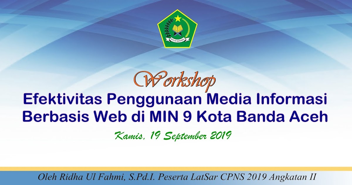 Ayo Sukseskan Kegiatan Workshop Tentang Media Informasi
