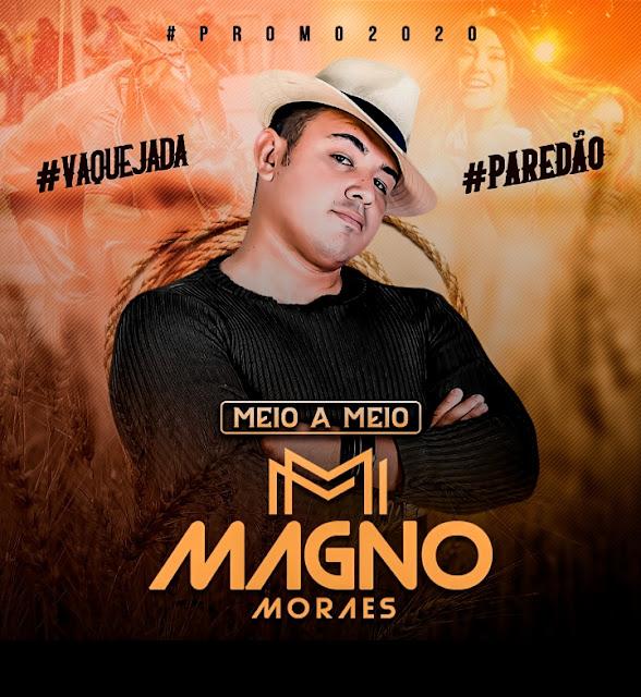https://www.suamusica.com.br/moabepegad%C3%A3oorgulho/magno-moraes-ep-meio-a-meio-2020