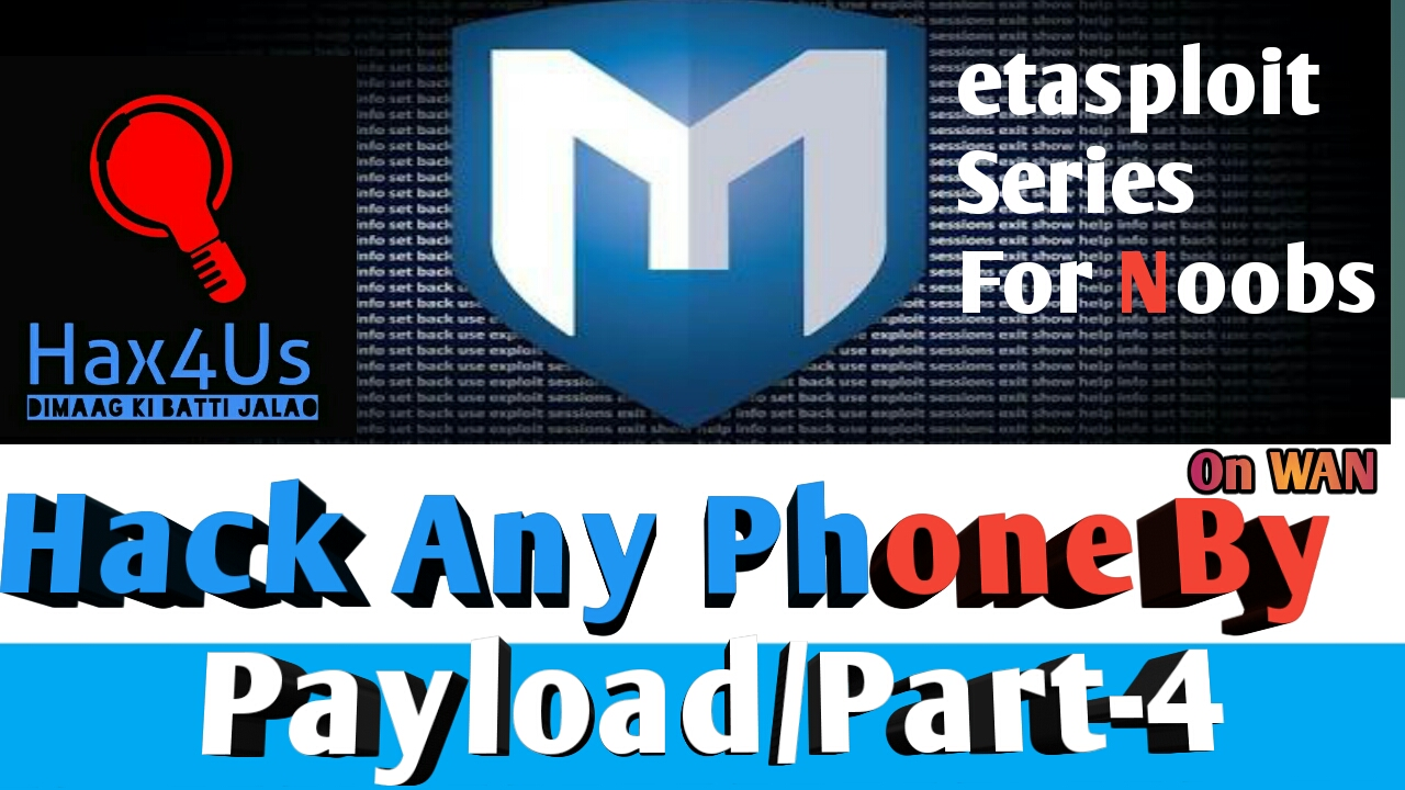 METASPLOIT SERIES PART-4 😈/ PORT FORWARD WITHOUT ROUTER/HACK PHONE