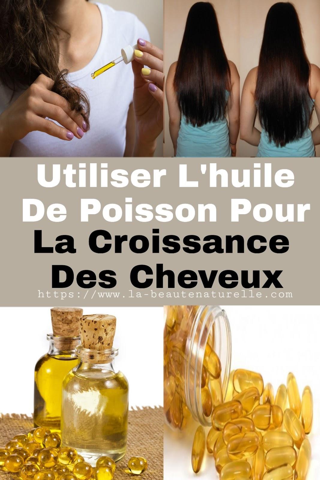 Utiliser L'huile De Poisson Pour La Croissance Des Cheveux