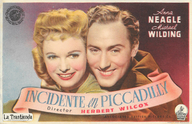 Incidente en Piccadilly - Programa de Cine - Anna Neagle - Michael Wilding
