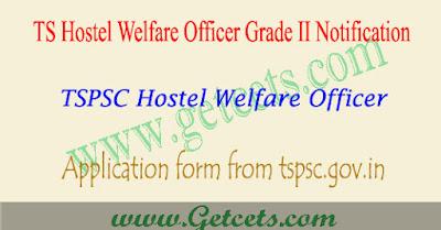 TS BC hostel welfare officers notification 2018,TSPSC BC hostel welfare officer application form 2018