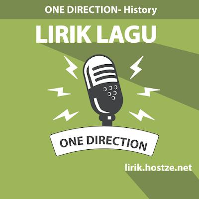 Lirik Lagu History - One Direction - Lirik Lagu Barat