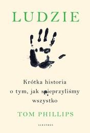 http://lubimyczytac.pl/ksiazka/4880027/ludzie-krotka-historia-o-tym-jak-spieprzylismy-wszystko