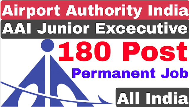 Airport Authority of India Junior Executive Recruitment 2020 | AAI Recruitment 2020