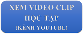 XEM VIDEO CLIP HỌC TẬP
