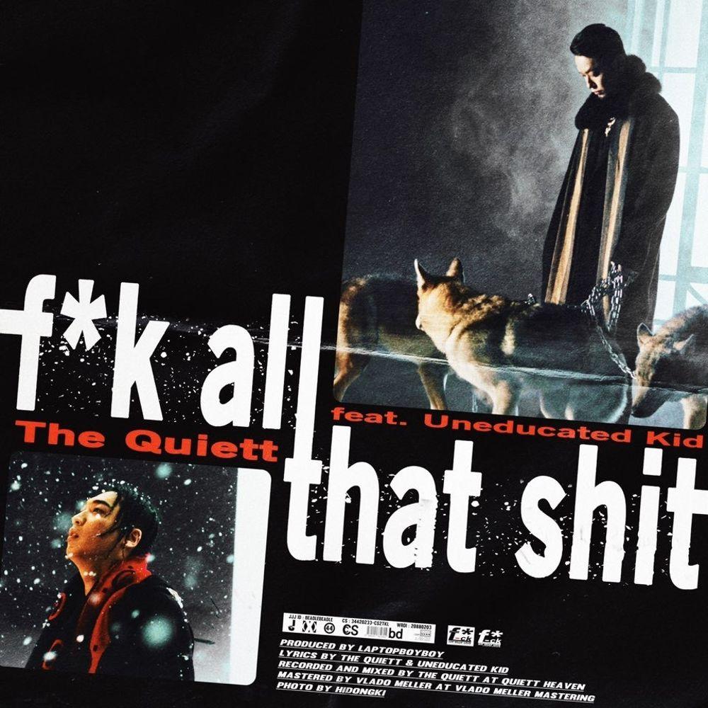 The Quiett – F*k all that shit – Single