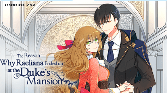 Why Raeliana Ended Up At The Duke's Mansion