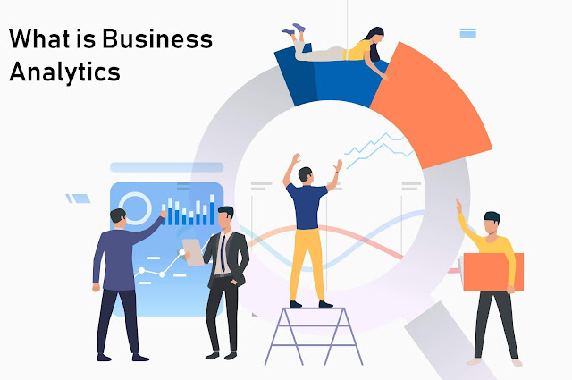 What is Business Analytics