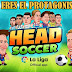 Download Head Soccer V6.0.10 Mod Apk (Unlimited Money) Terbaru