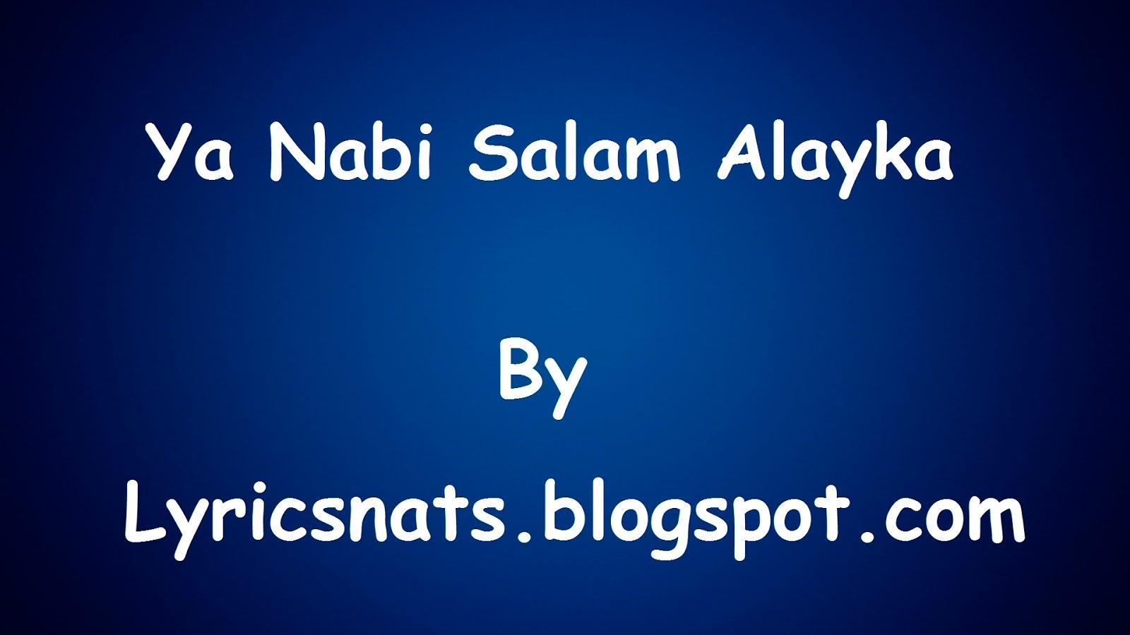 Ya Nabi Salam Alayka Naat Lyrics