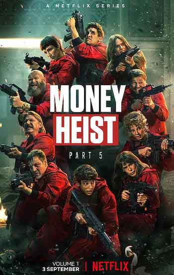 Money Heist: S05 Volume 1 Complete English Hindi 480p WEB-DL