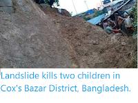 https://sciencythoughts.blogspot.com/2019/09/landslide-kills-two-children-in-coxs.html