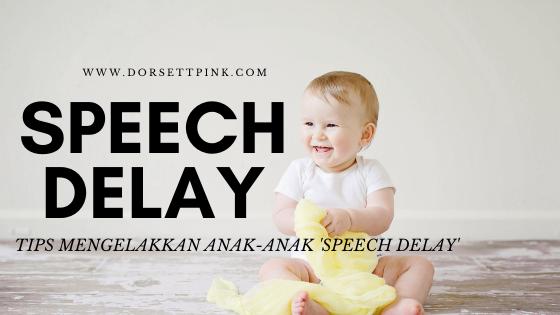 Tips Mengelakkan Anak Anak Speech Delay Dorsett Pink