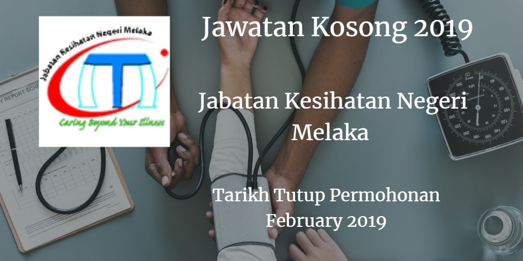Jawatan Kosong JKN Melaka February 2019